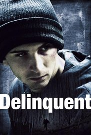 Watch Delinquent Online Free 2016 Putlocker