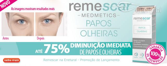 Remescar Papos & Olheiras