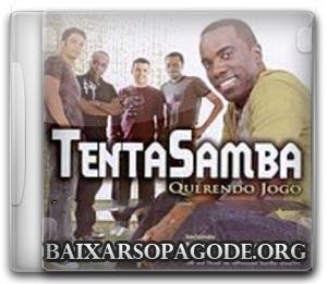 Tentasamba – Querendo Jogo (2006)