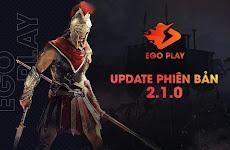 EGOPlay UPDATE phiên bản mới 2.1.0