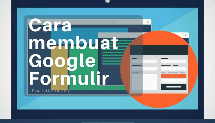 Tutorial Cara Mudah Membuat Google Formulir