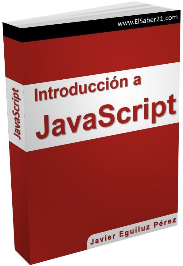 Introducción a JavaScript – Javier Eguíluz Pérez
