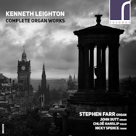 Kenneth Leighton - Complete Organ Works - Resonus Classics