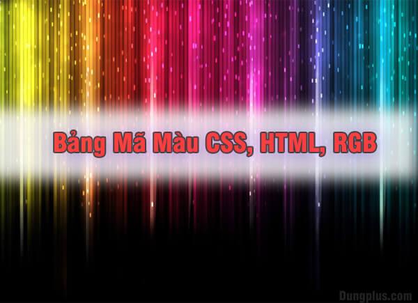 Bảng mã màu mới nhất cho website,html,css, mã màu sơn