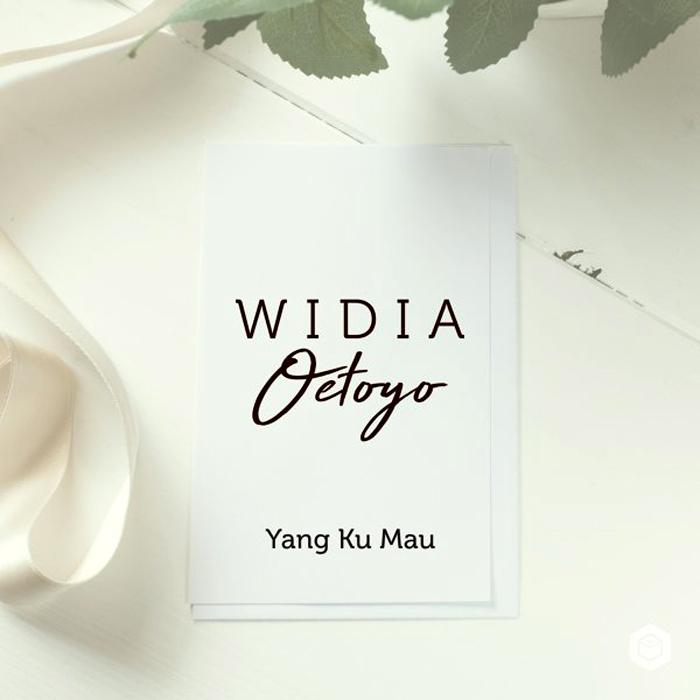Widia Oetoyo. Yang Ku Mau