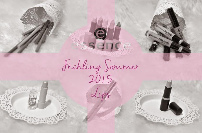 essence Frühling Sommer 2015 Lips