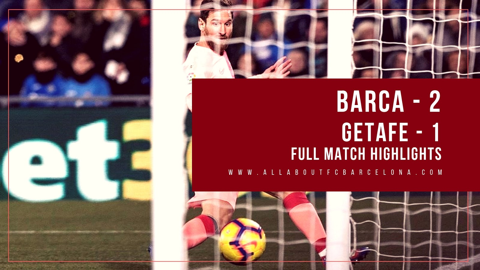 Check out Highlights from Barca's 2-1 victory over Getafe #Messi #Barca #FCBarcelona