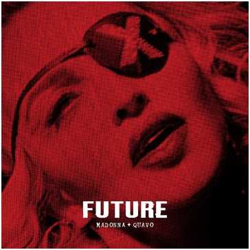 Madonna releases new track 'Future' feat. Quavo