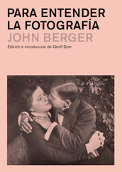 """Para entender la fotografía"" - John Berger"
