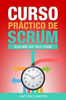 Libro en Amazon: Curso práctico de Scrum: Algo más que teoría