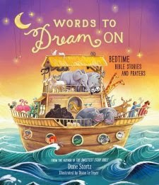 Words to Dream On by: Diane Stortz, illustrated by: Diane Le Feyer (Book Review)