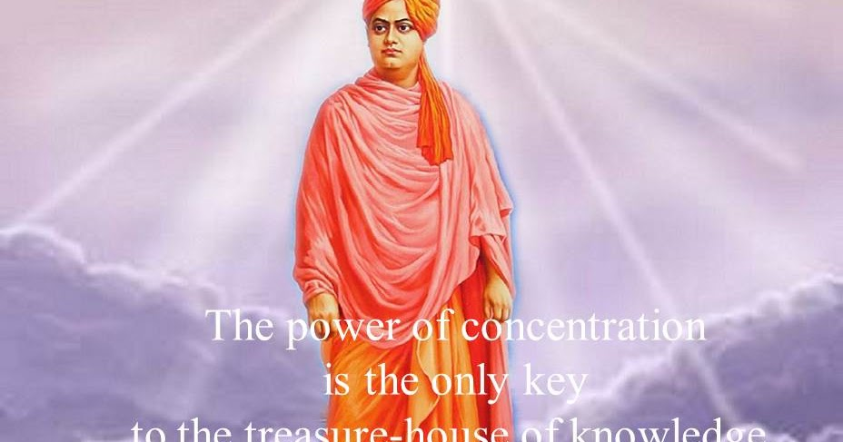Trends Vcv Swami Vivekananda S Quotes On Power Of Concentration