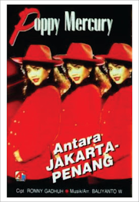 Koleksi Mp3 Full Album Poppy Mercury Antara Jakarta Penang 1991
