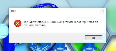 Mengatasi Error Microsoft ACE OLEDB 12.0 Provider is Not Registered