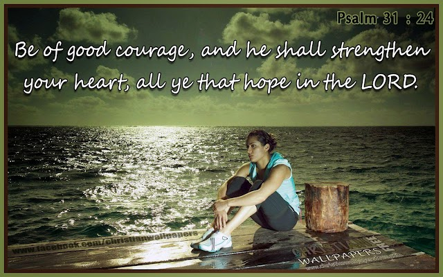 Courage Bible Verse Wallpapers