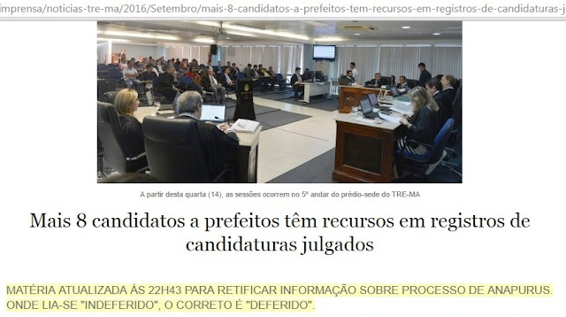 Assessoria de Imprensa do TRE-MA retifica matéria sobre o deferimento da candidatura de Julio César em Anapurus.