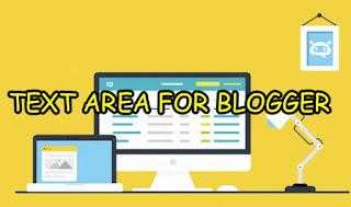 Cara Membuat Text Area Keren Pada Postingan Di Blogger