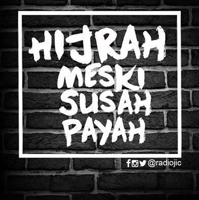 Hijrah Meski Susah Payah