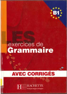Télécharger Livre Gratuit Les exercices de grammaire B1, avec corrigés pdf