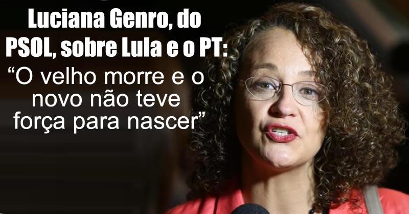 Luciana Genro, Esquerda brasileira
