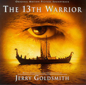 The 13th Warrior review | Soundtrack-Universe: film-music reviews