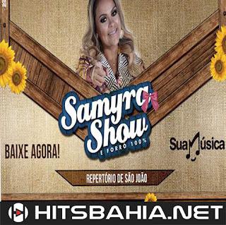 BAIXAR CD – SAMYRA SHOW REPERTORIO NOVO PROMOCIONAL DE JUNHO download grátis