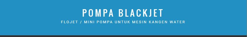 Pompa Kangen Water BlackJet