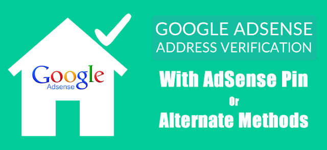AdSense Address Verification With AdSense Pin Or Alternate Methods : eAskme