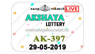KeralaLotteryResult.net, kerala lottery kl result, yesterday lottery results, lotteries results, keralalotteries, kerala lottery, keralalotteryresult, kerala lottery result, kerala lottery result live, kerala lottery today, kerala lottery result today, kerala lottery results today, today kerala lottery result, akshaya lottery results, kerala lottery result today akshaya, akshaya lottery result, kerala lottery result akshaya today, kerala lottery akshaya today result, akshaya kerala lottery result, live akshaya lottery AK-397, kerala lottery result 29.05.2019 akshaya AK 397 29 may 2019 result, 29 05 2019, kerala lottery result 29-05-2019, akshaya lottery AK 397 results 29-05-2019, 29/05/2019 kerala lottery today result akshaya, 29/5/2019 akshaya lottery AK-397, akshaya 29.05.2019, 29.05.2019 lottery results, kerala lottery result May 29 2019, kerala lottery results 29th May 2019, 29.05.2019 week AK-397 lottery result, 29.5.2019 akshaya AK-397 Lottery Result, 29-05-2019 kerala lottery results, 29-05-2019 kerala state lottery result, 29-05-2019 AK-397, Kerala akshaya Lottery Result 29/5/2019