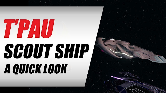 Star Trek Online 2019 • T'Pau Scout Ship T6 • Quick Look