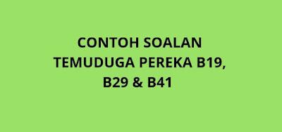 Contoh Soalan Temuduga Pereka Gred B19, B29, B41