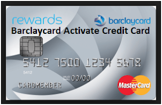 Barclaycard.co.uk/activate: Barclay Credit Card Online Activation