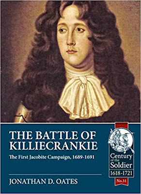 The Battle of Killiecrankie: The First Jacobite Campaign, 1689-1691