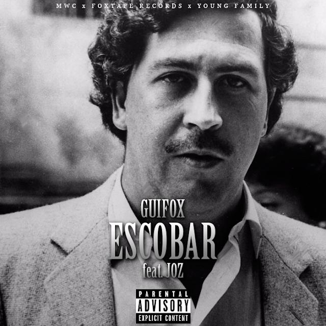 Guifox - Escobar (feat. JOZ)