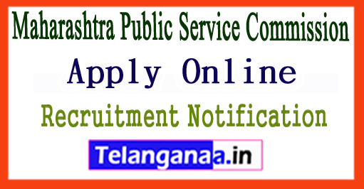 MPSC Maharashtra Public Service Commission Recruitment Notification 2017 Online Apply