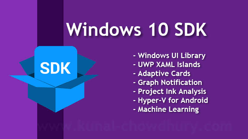 Microsoft updates Windows 10 SDK with WinUI Library, XAML Islands, Hyper-V for Android, Machine Learning and more