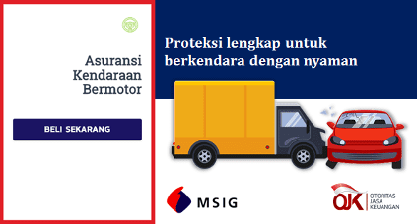 asuransi kendaraan msig berkendara tanpa cemas