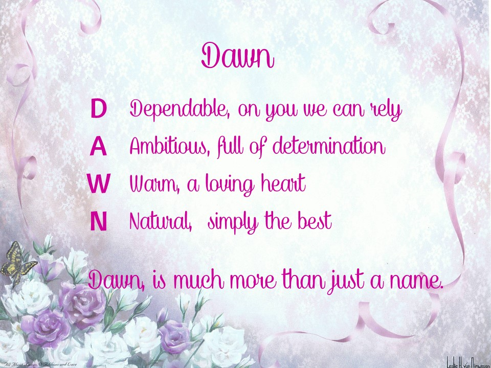 Dawn ~ Acrostic Name Poems For Girls