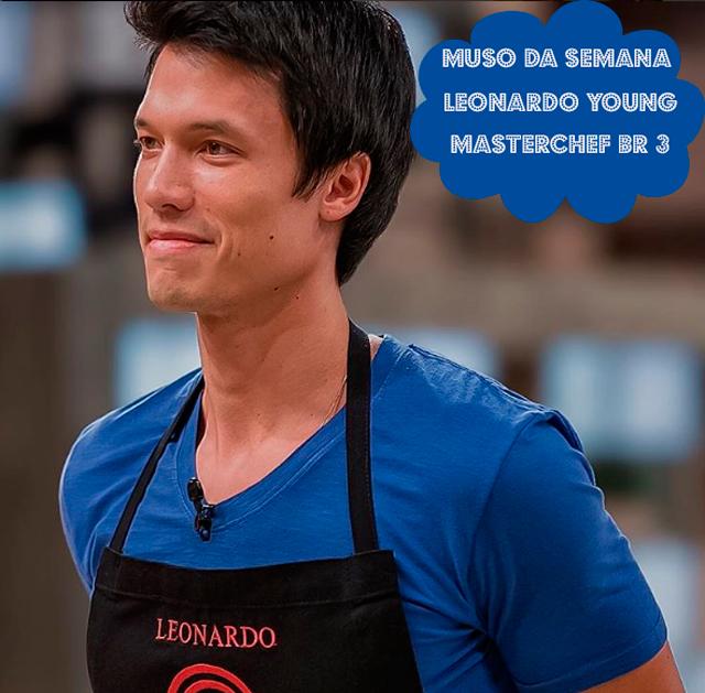 Leonardo Young. do MasterChef Brasil 3 é o muso da semana