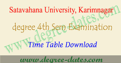 Satavahana university degree 4th sem time table 2018