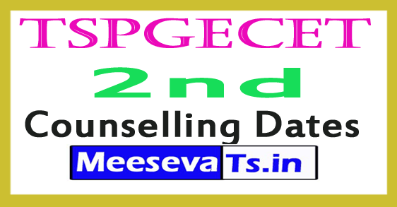 TSPGECET 2nd Counselling Dates 2018