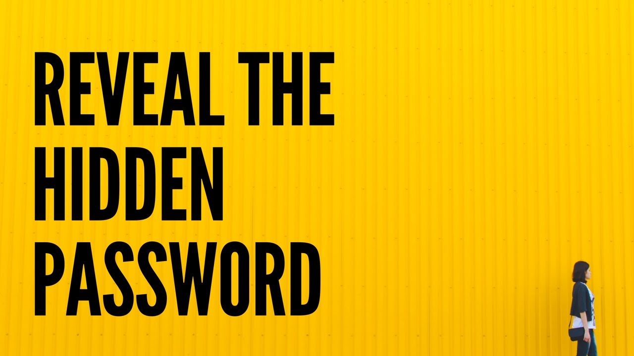 How to Reveal the Hidden Password on the Login Page [video]
