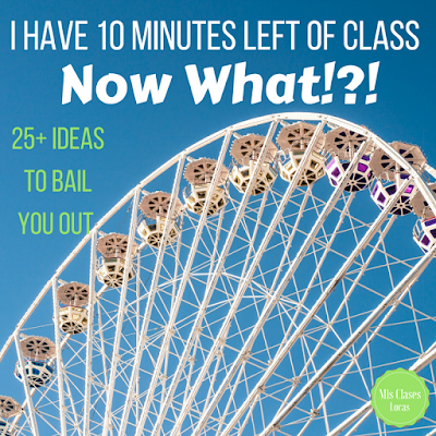 I have 10 minutes left of class, now what?! - 25+ Ideas to bail you out