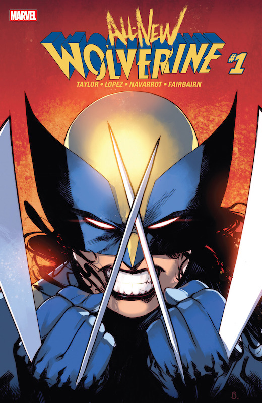 All-New Wolverine  Story: Tom Taylor Art: David Lopez, David Navarrot Colors: Nathan Fairbairn Letters: Cory Petit Cover: Bengal, David Lopez, Art Adams, Peter Steigerwald, David Marquez, Marte Gracia, Keron Grant  Wolverine created by Roy Thomas, Len Wein, John Romita, Herb Trimpe Laura Kinney/X-23 created by craig Kyle and Christopher Yost