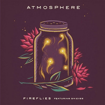 Atmosphere feat. Grieves - Fireflies (Single) [2016]