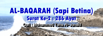 Surah Al Baqarah termasuk kedalam golongan surat Surah Al Baqarah Arab, Terjemahan dan Latin