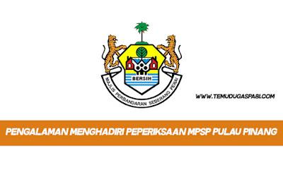 Pengalaman Menghadiri Peperiksaan MPSP Pulau Pinang
