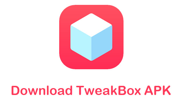 TweakBox APK Free Download for Android  V2.3.0 [Latest version]