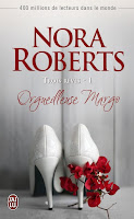 Trois rêves, tome 2, Orgeuilleuse Margo de Nora Roberts