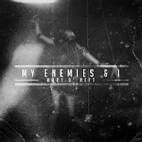 My Enemies & I - 2013 - Mary O' Nett (Single)